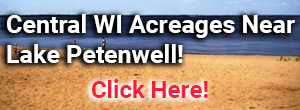 Central WI Acreages Near Lake Petenwell